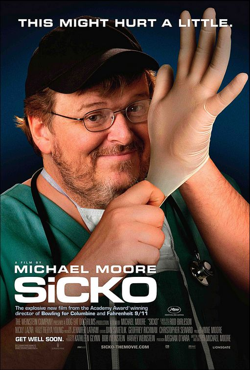 The Poster for Michael Moore's new movie Sicko
