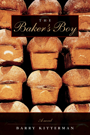 The Baker's Boy by Barry Kitterman