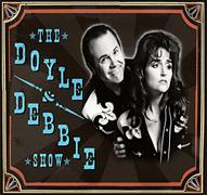 Doyle and Debbie Show