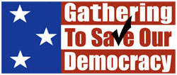 Gathering to save our democracy