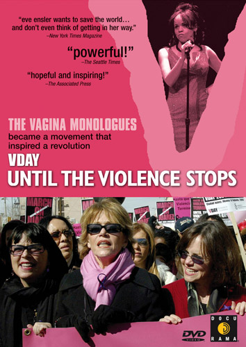 VDay, Until the Violence Stops movie