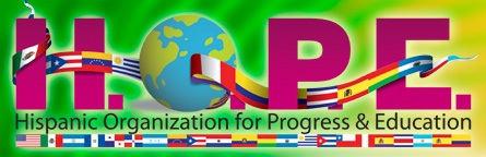 Hispanic Organization for Progress and Education (H.O.P.E.)