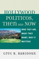 Hollywood Politiicos: Then and Now