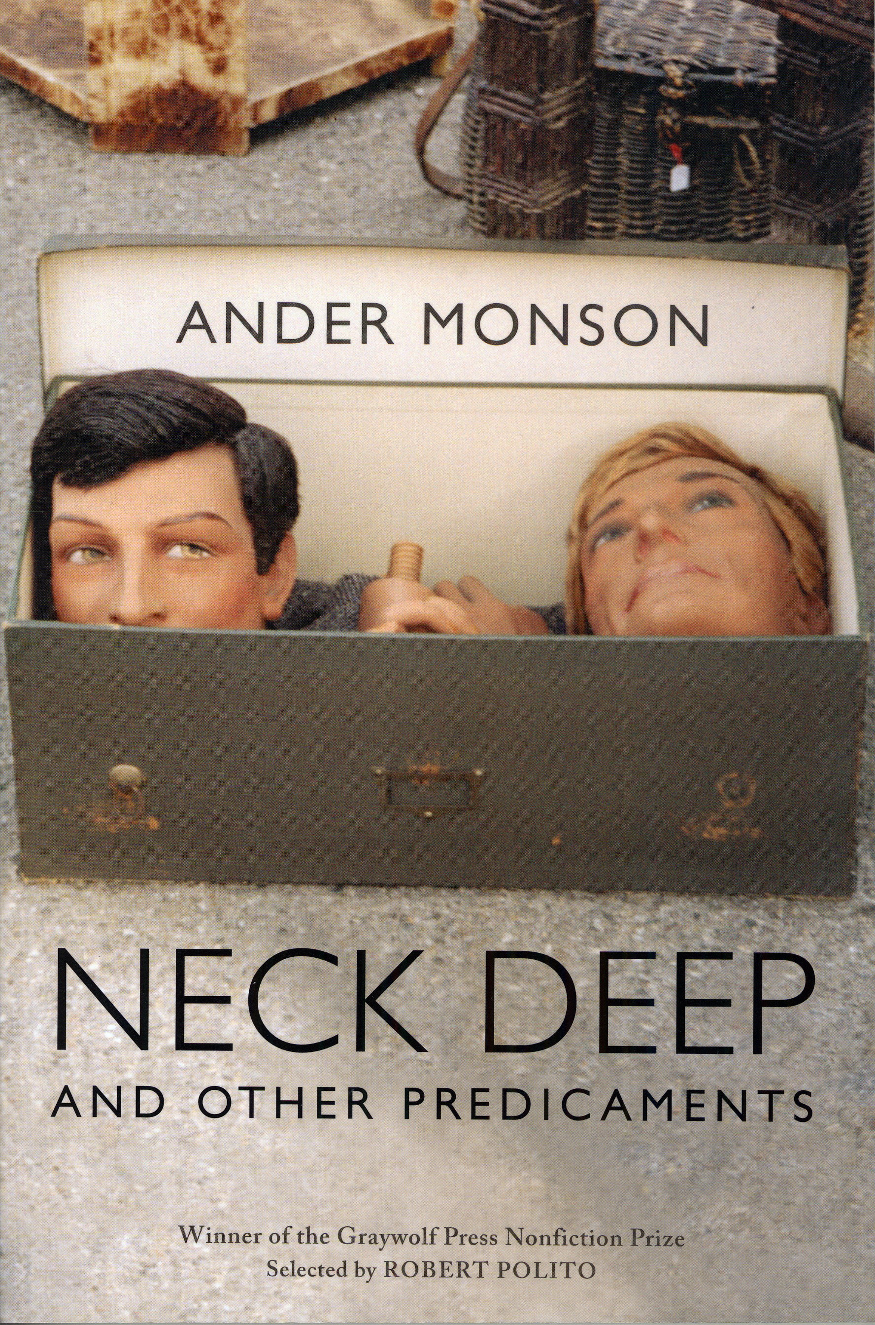 deep essay neck other predicaments Other predicaments essays ebook on their platform neck deep and other predicaments is an innovative and engaging nonfiction debut by an original new voice (publishers weekly) and the winner of the 2006 graywolf press nonfiction prize.