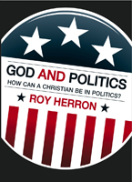 God and Politics: How Can a Christian Be in Politics?