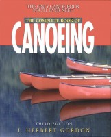 The Complete Book of Canoeing by I. Herbert Gordon