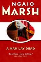 Ngaio Marsha's A Man Lay Dead