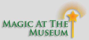 Magic at the Museum