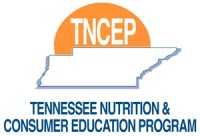 TNCEP Tennessee Nutrition and Consumer Education Program