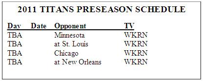 2011 Titans Preseason Schedule
