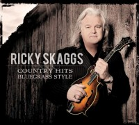 Ricky Skaggs' newest CD Country Hits Bluegrass Style