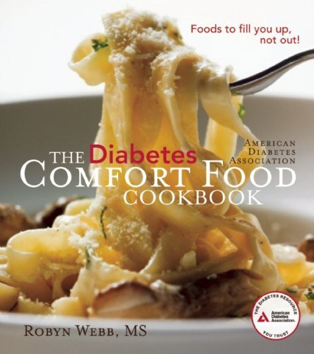 Hearty homemade meals good for everyone new comfort food cookbook the american diabetes association diabetes comfort food cookbook by robyn webb forumfinder Image collections