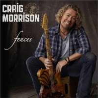 "Craig Morrison has released the Single ""Fences"""
