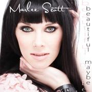 Marlee Scott's Beautiful Maybe Album