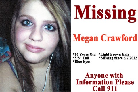 Megan Crawford has been missing since 6/7/2012. Anyone with information, please call 931.645.8477 or 911.