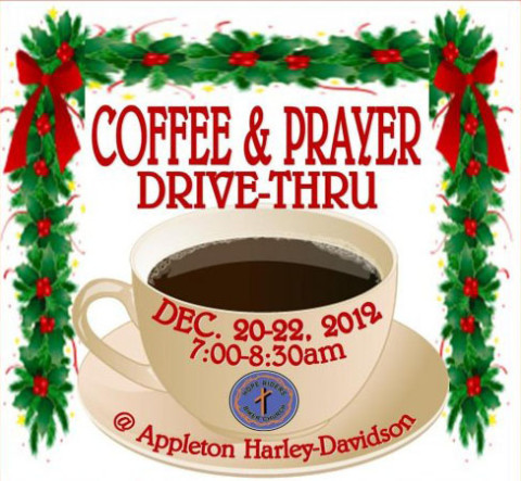 2012 Coffee, Donut and a Prayer Drive Thru at Appletons Harley-Davidson/Buell
