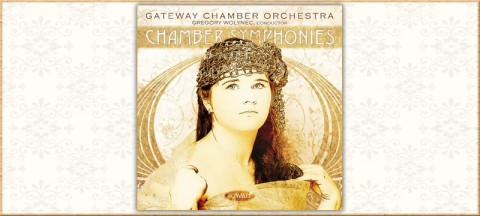 "Gateway Chamber Orchestra - ""Chamber Symphonies"""