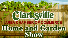 Clarksville Chamber of Commerce Home and Garden Show