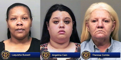 Laquisha Bussell, Angelina Cain and Theresa Combs have been charged with Theft.