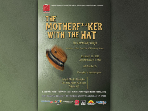 The Motherf**ker with the Hat begins March 20th at the Roxy Regional Theatre.