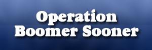 Operation Boomer Sooner