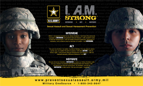 Intervene to prevent sexual assault. Act when you see a fellow Soldier in trouble. Motivate fellow Soldiers to stay safe.