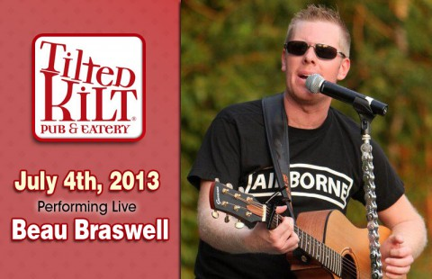 Platinum Selling Recording Artist Beau Braswell at Tilted Kilt Pub on July 4th