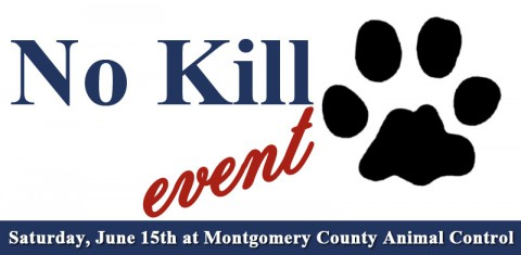 No Kill Event Saturday, June 15th at Montgomery County Animal Control