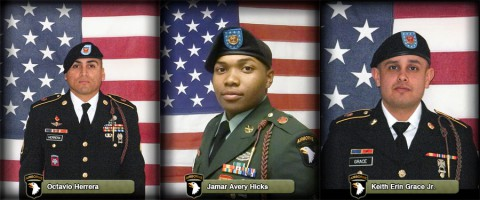 Staff Sgt. Octavio Herrera, Sgt. Jamar Avery Hicks and Spc. Keith Erin Grace Jr. killed in Afghanistan August 11th, 2013.