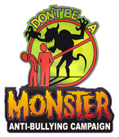 """Don't Be A Monster"" anti-bullying program"