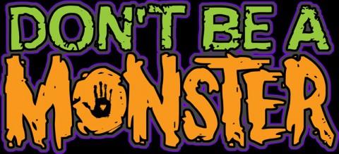 """Don't Be A Monster"" anti-bullying program"