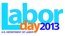 2013 Labor Day - U.S. Department of Labor