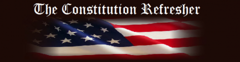 Constitution Refresher