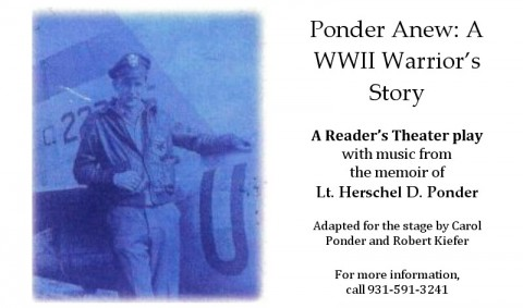 Ponder Anew: A WWII Warrior's Story