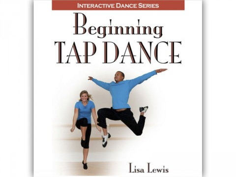 Beginning Tap Dance by Dr. Lisa Lewis