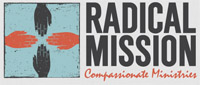 Radical Mission Compassionate Ministries