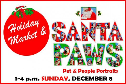 Santa Paws Portraits and Holiday Market this Saturday.