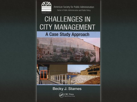 """Challenges in City Management: A Case Study Approach"" by APSU professor Dr. Becky Starnes."