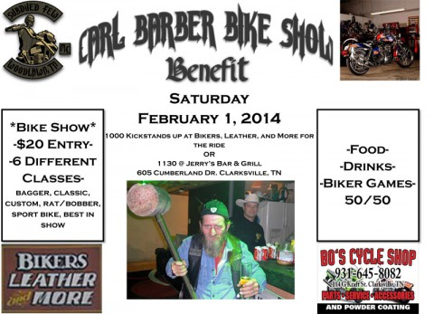 Carl Barber Bike Show Benefit Saturday, February 1st, 2014