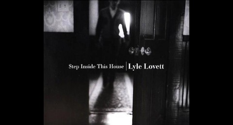 Step Inside This House, CD - by Lyle Lovett