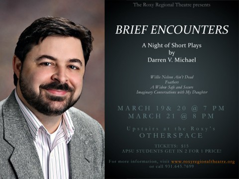 """Brief Encounters: A Night of Short Plays"" presented by Darren V. Michael."