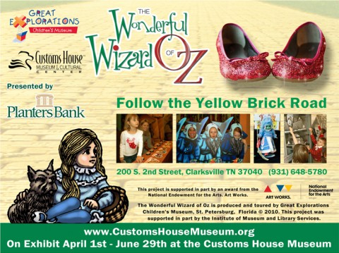 The Wonderful Wizard of Oz at the Customs House Museum through June 29th.