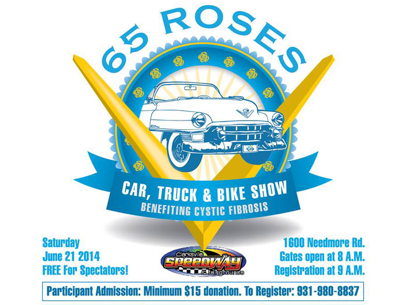 Third Annual 65 Roses Car, Truck, and Bike Show benefiting Cystic ...