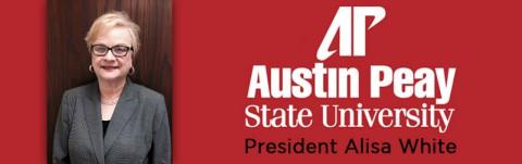 Austin Peay State University President - Alisa White
