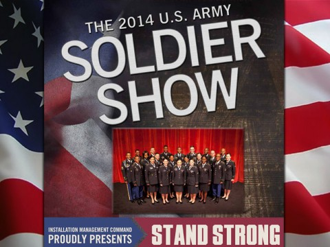 "2014 U.S. Army Soldier Show ""Stand Strong"""