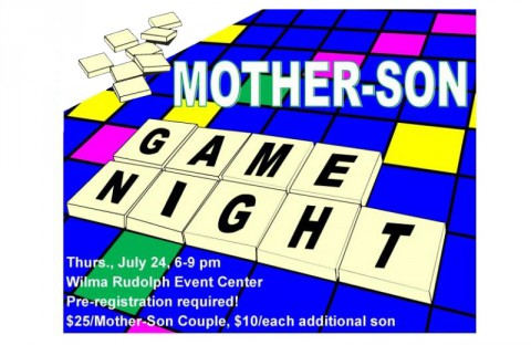 Mother-Son Game Night July 24th, 2014