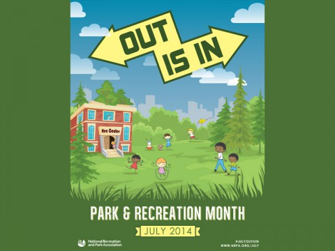 OUT is IN - Park and Recreation Month