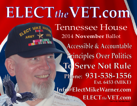 Mike Warner for Tennessee House 67.  On The Ballot in November 2014