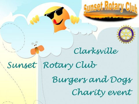 Clarksville Sunset Rotary Club 1st Annual Burgers and Dogs Charity and Membership drive