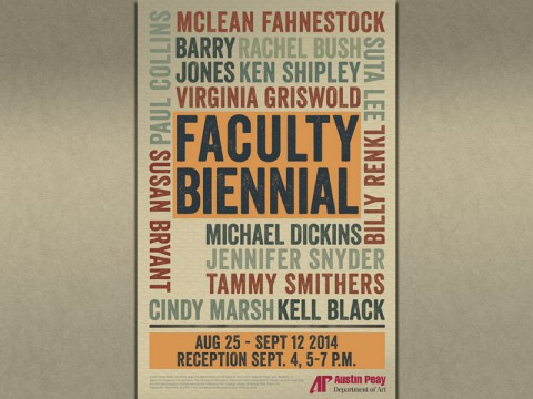 "APSU Art Department ""The Faculty Biennial"" exhibit at Trahern Gallery through September 12th."